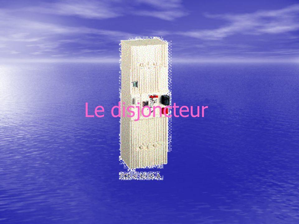 Le disjoncteur