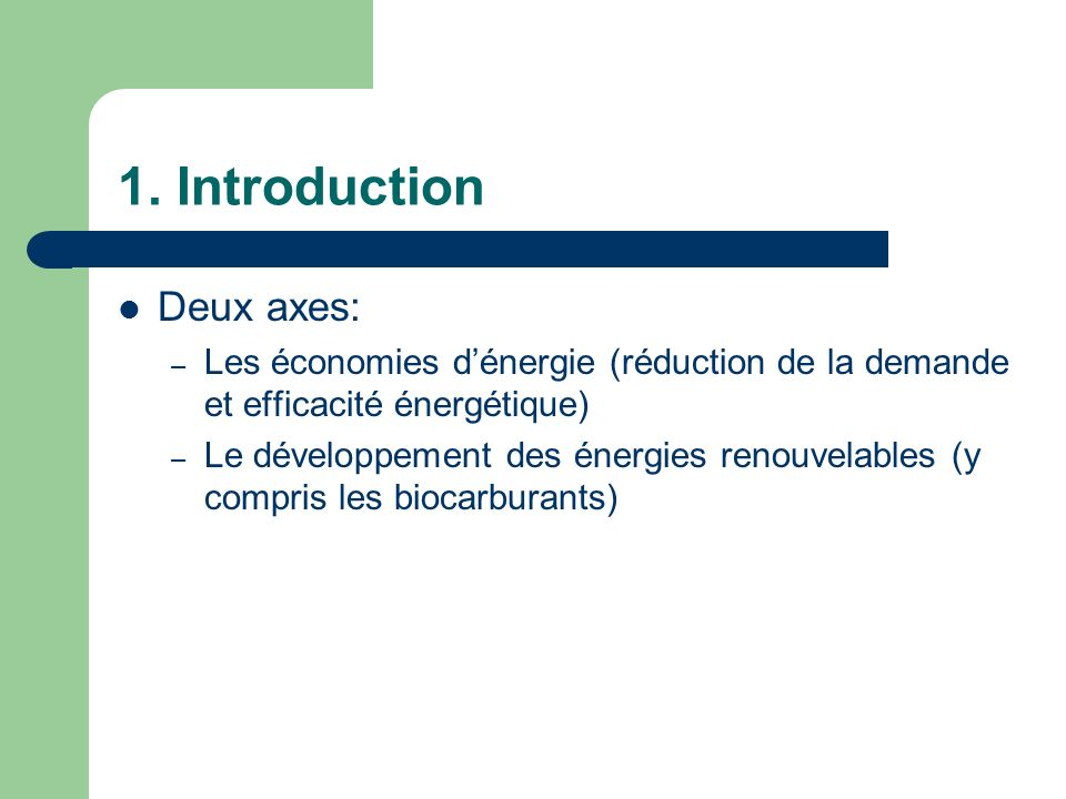 1. Introduction Deux axes: