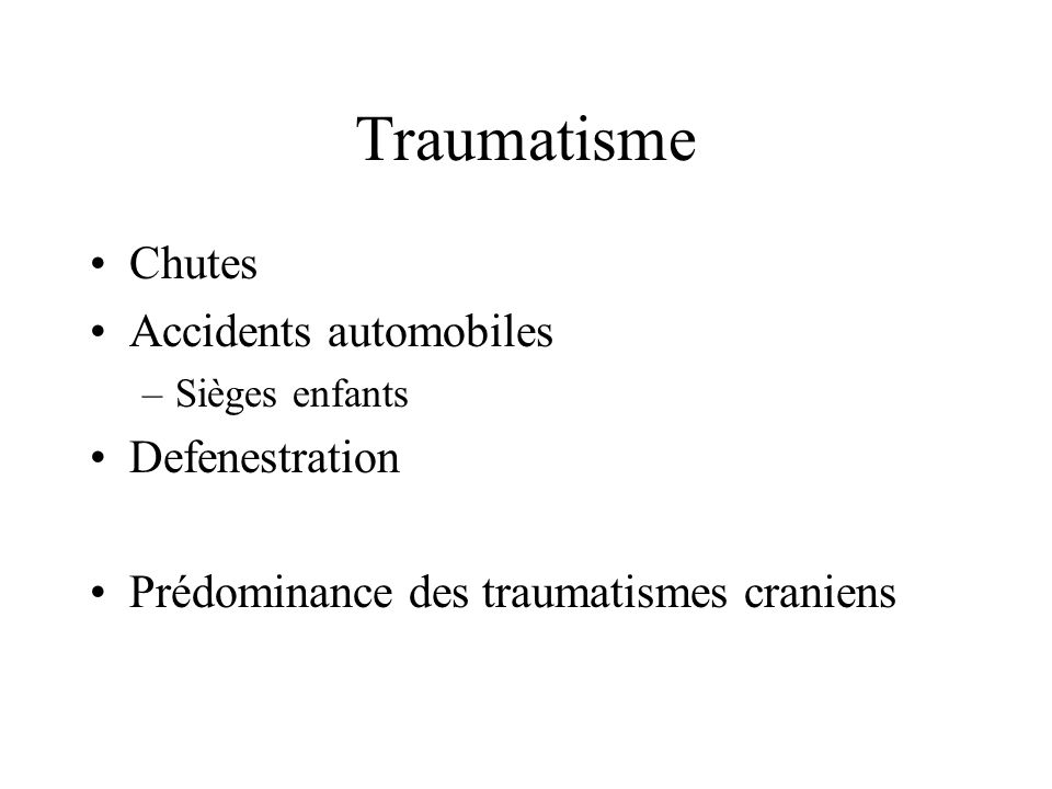 Traumatisme Chutes Accidents automobiles Defenestration