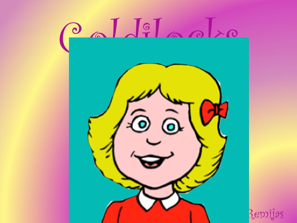 Goldilocks Lauren Remijas