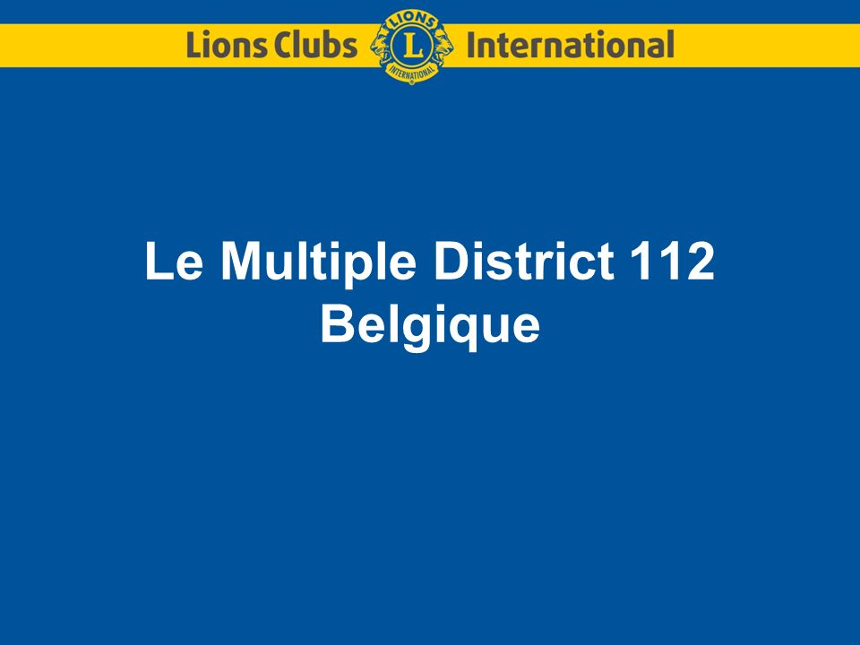 Le Multiple District 112 Belgique
