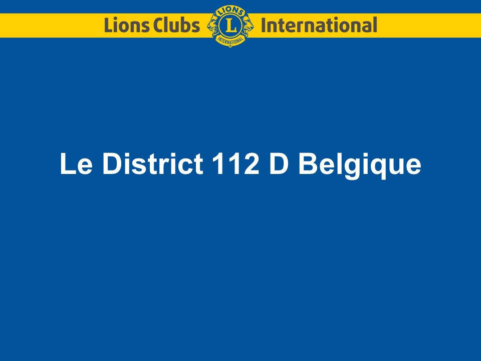 Le District 112 D Belgique