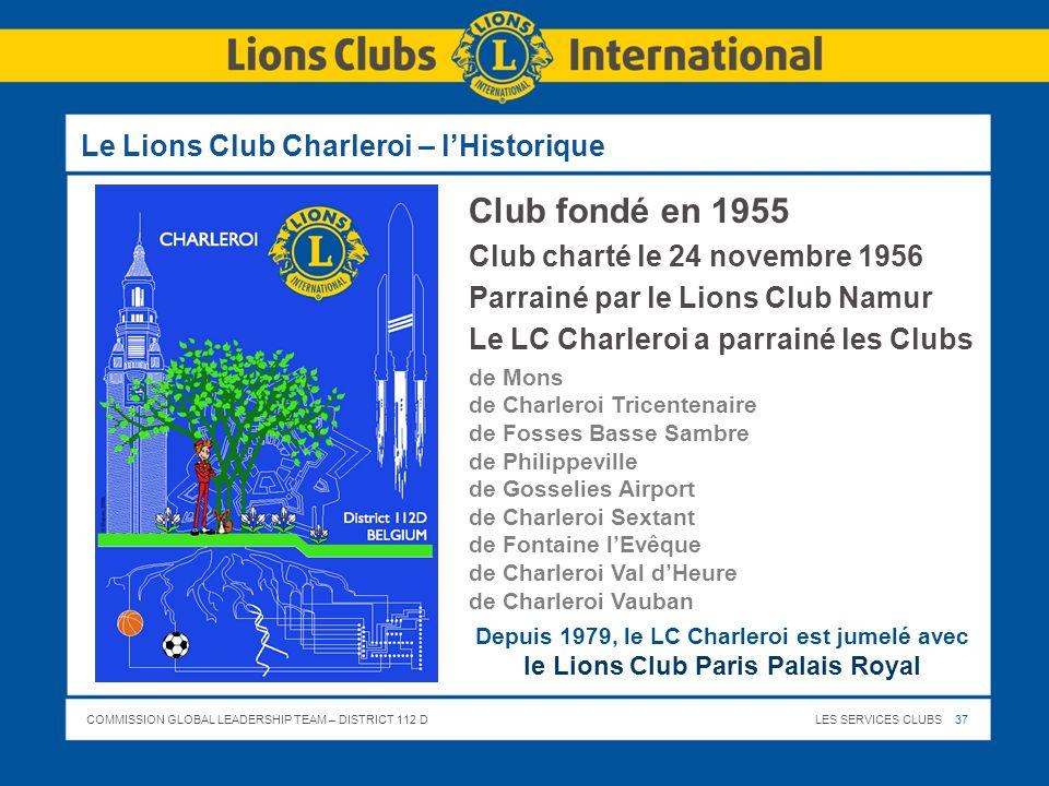 Le Lions Club Charleroi – l'Historique