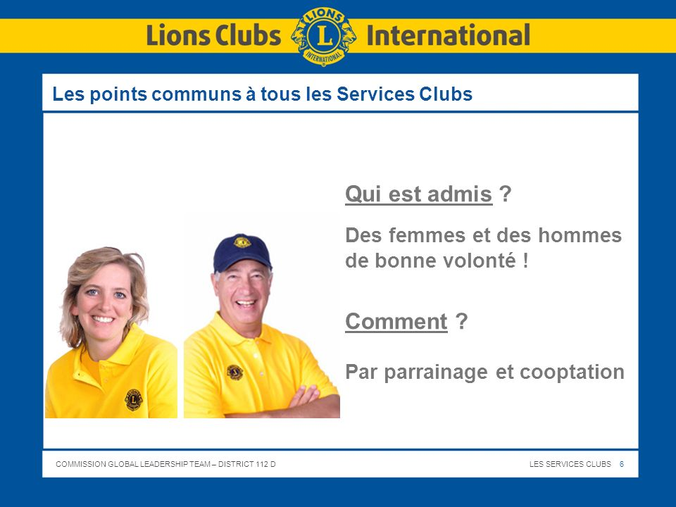 Les points communs à tous les Services Clubs