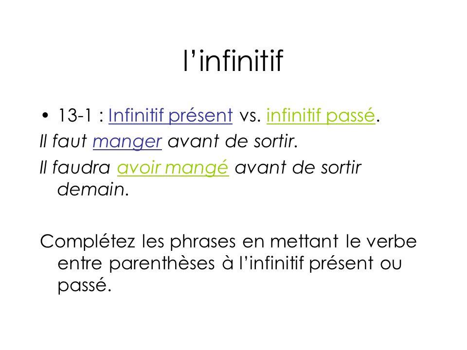 l'infinitif 13-1 : Infinitif présent vs. infinitif passé.