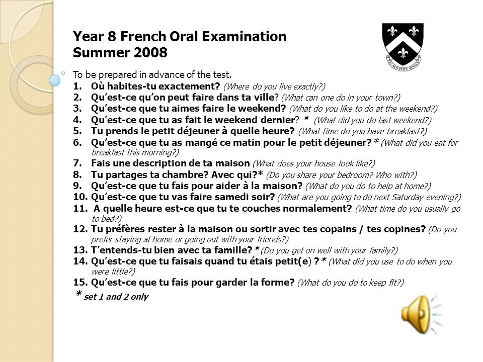 Year 8 French Oral Examination Summer 2008