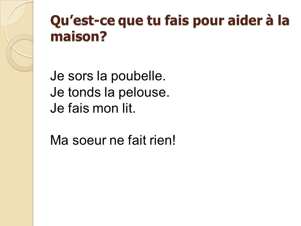 Year 8 french oral examination summer ppt video online - Ma maison est humide que faire ...