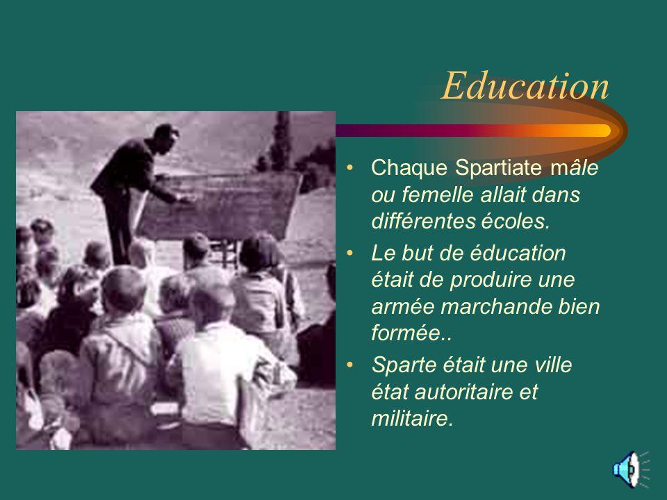 Education Chaque Spartiate mâle ou femelle allait dans différentes écoles. Le but de éducation était de produire une armée marchande bien formée..