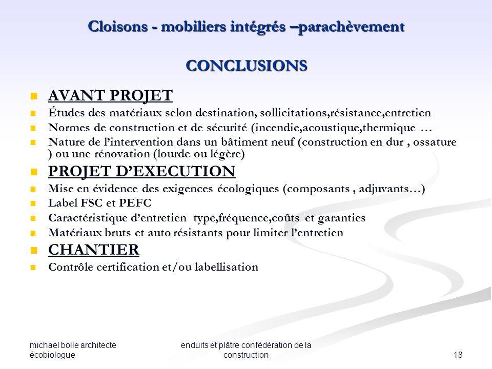Cloisons - mobiliers intégrés –parachèvement CONCLUSIONS