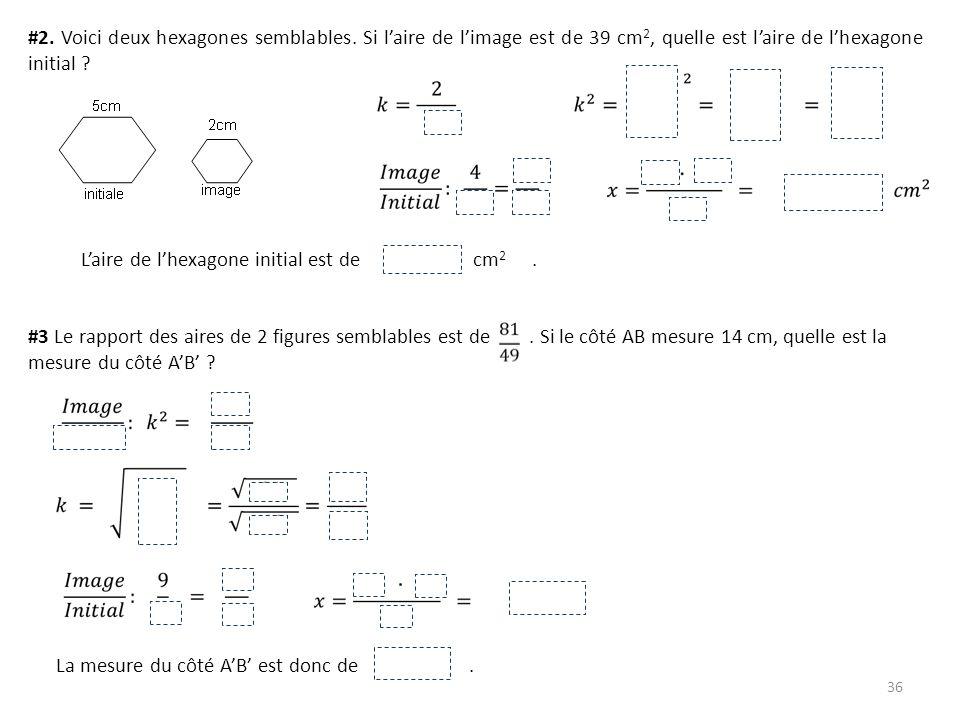 #2. Voici deux hexagones semblables