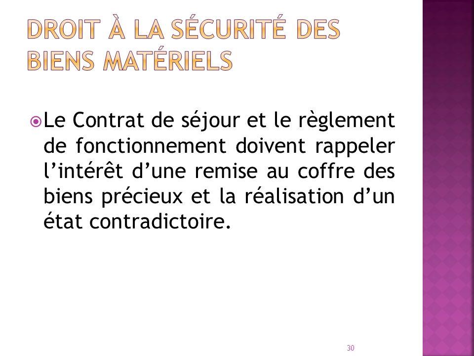 Droit à la sécurité des biens matériels