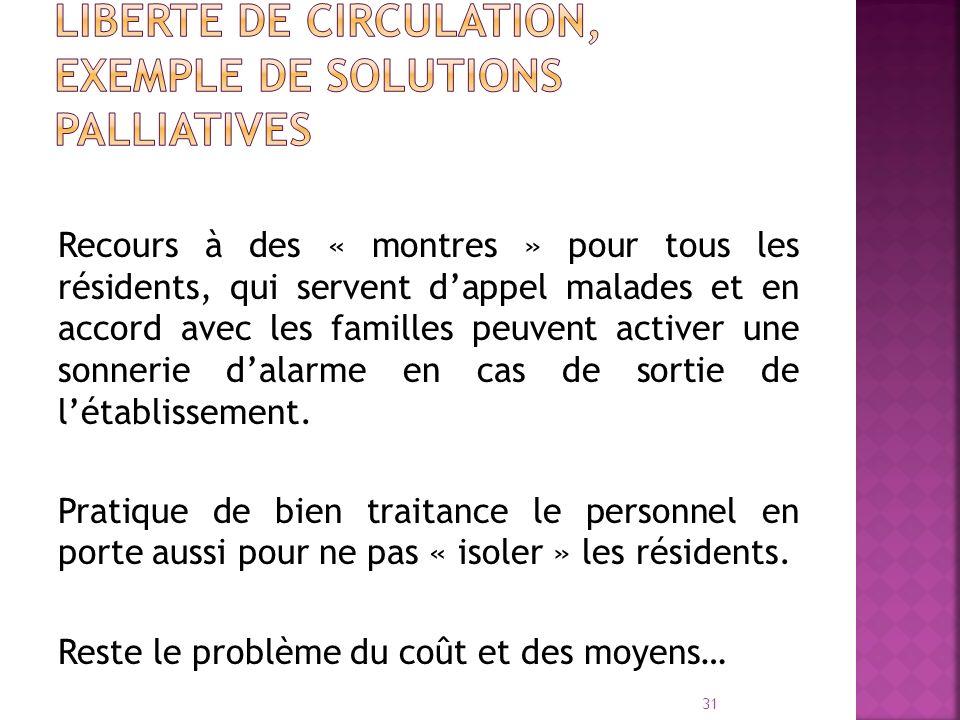 LIBERTE DE CIRCULATION, EXEMPLE DE SOLUTIONS PALLIATIVES
