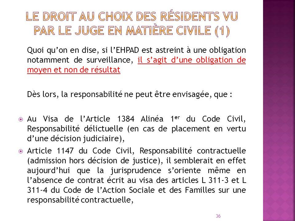 Le droit au choix des résidents vu par le juge en matière civile (1)