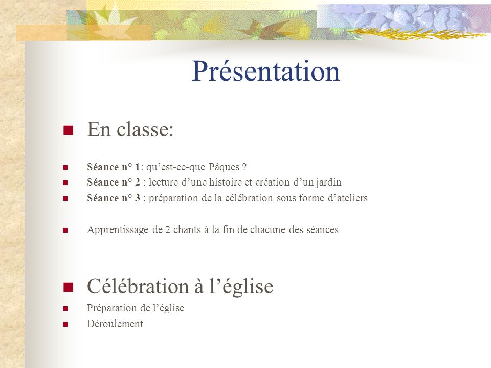Présentation En classe: Célébration à l'église