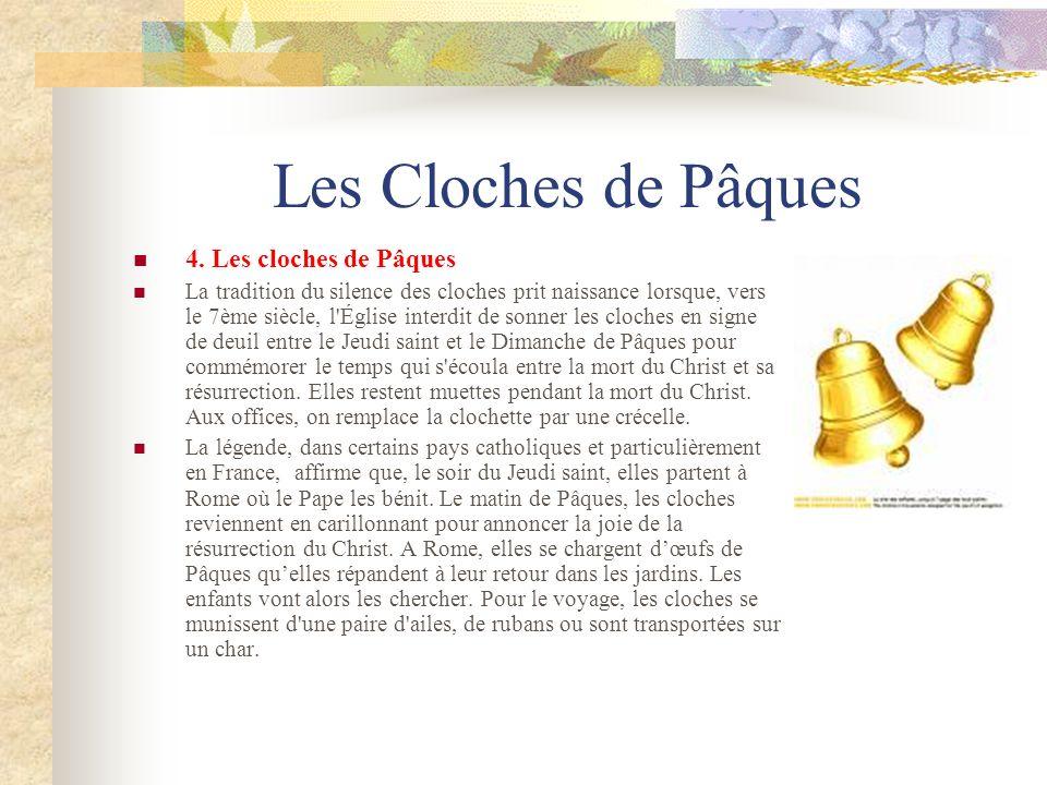 Les Cloches de Pâques 4. Les cloches de Pâques