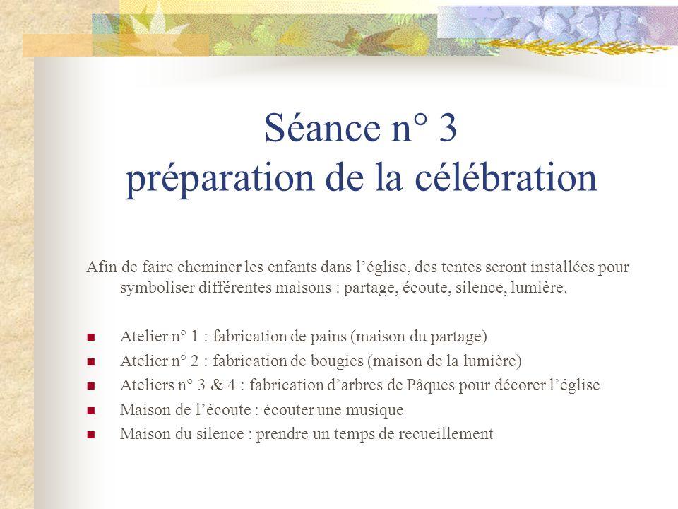 Séance n° 3 préparation de la célébration