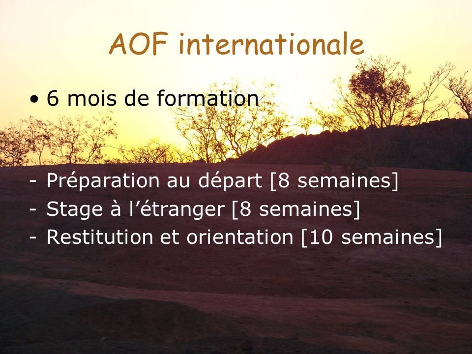 AOF internationale 6 mois de formation