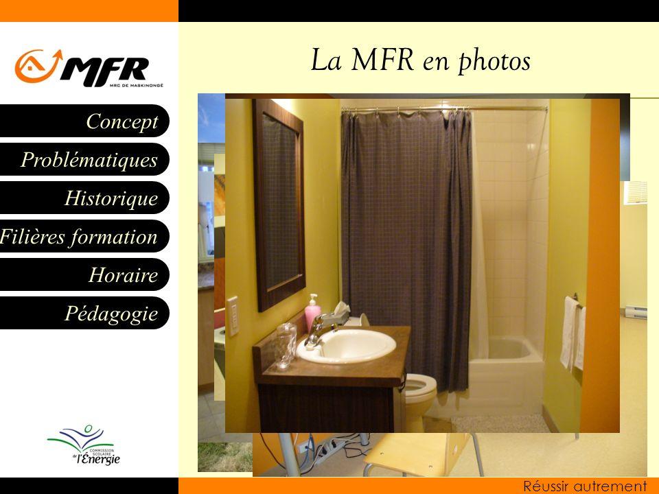 La MFR en photos