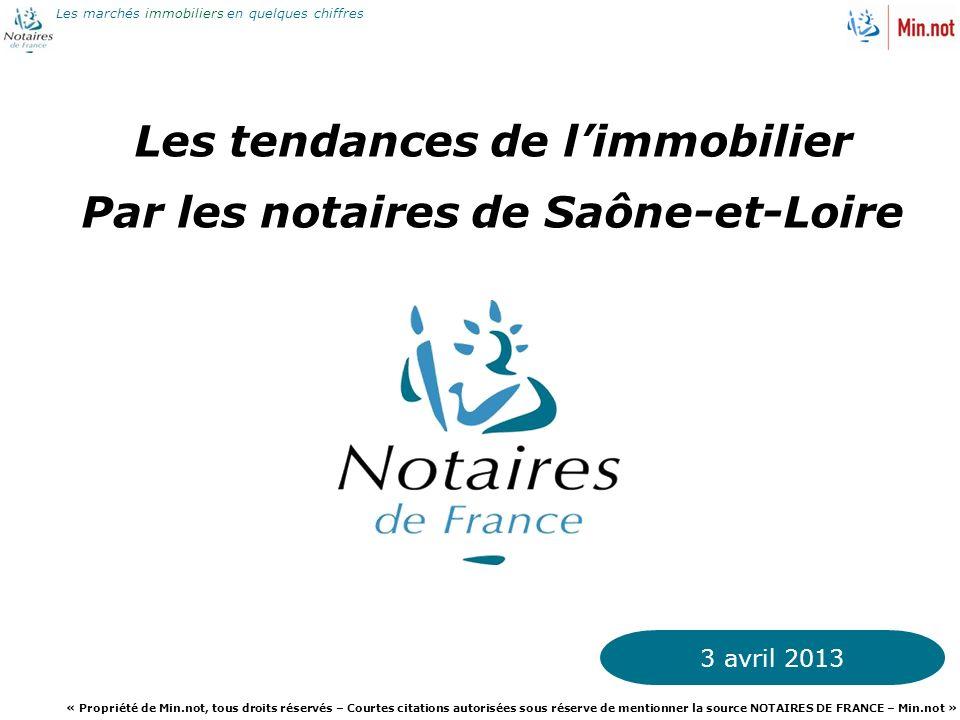 Les tendances de l'immobilier Par les notaires de Saône-et-Loire