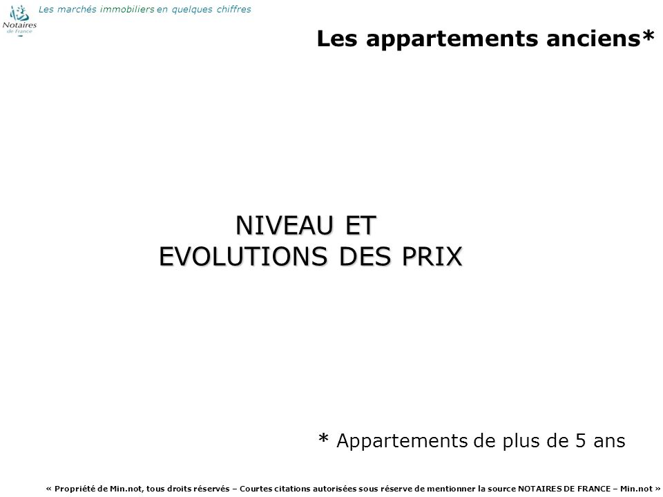 * Appartements de plus de 5 ans