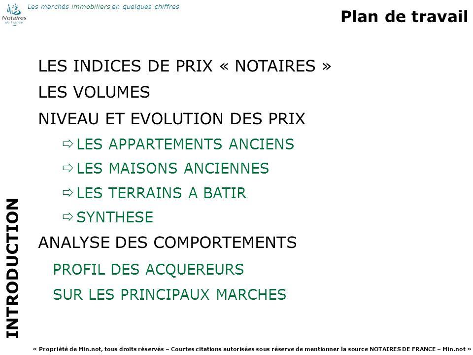 LES INDICES DE PRIX « NOTAIRES » LES VOLUMES