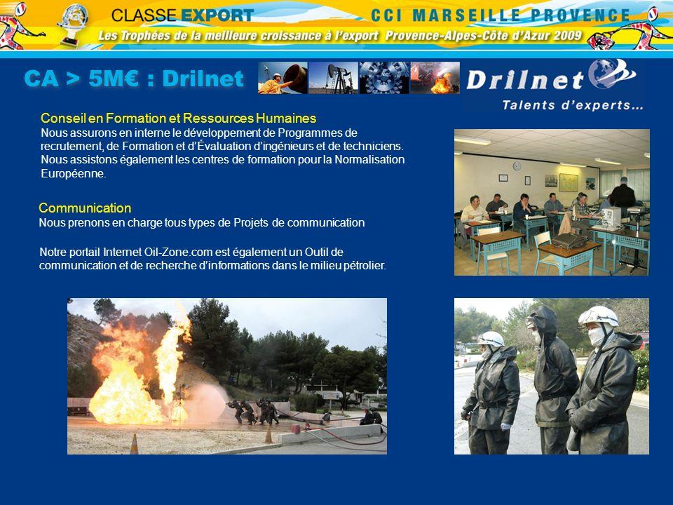 CA > 5M€ : Drilnet Conseil en Formation et Ressources Humaines