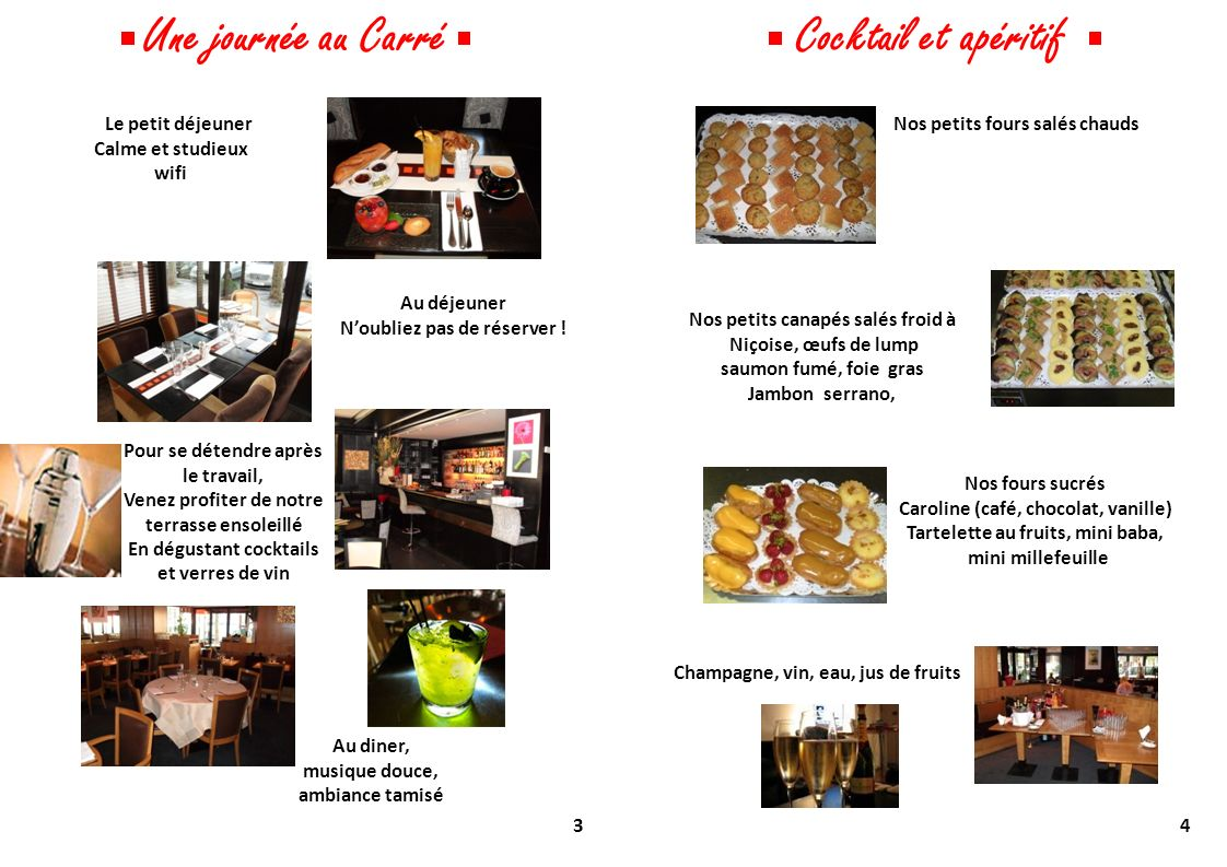 Une journée au Carré Cocktail et apéritif Le petit déjeuner