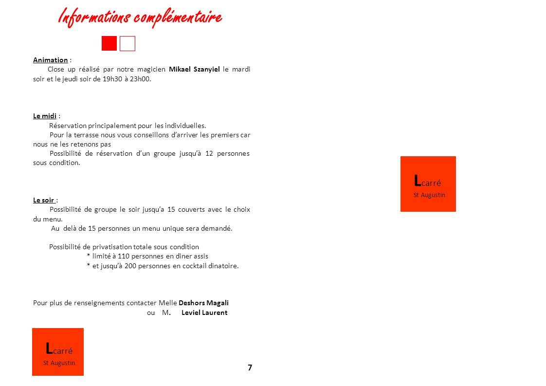 Lcarré Lcarré Informations complémentaire 7 Animation :