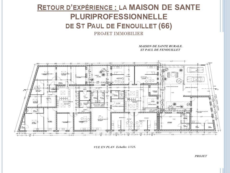 Retour d'expérience : la MAISON DE SANTE PLURIPROFESSIONNELLE de St Paul de Fenouillet (66) projet immobilier
