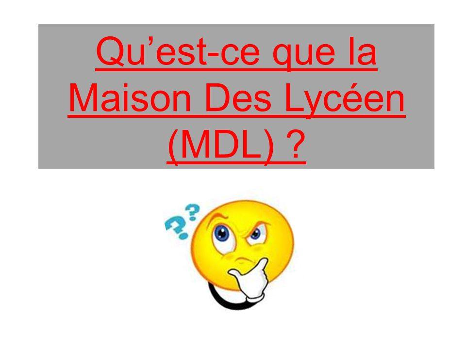 Qu'est-ce que la Maison Des Lycéen (MDL)