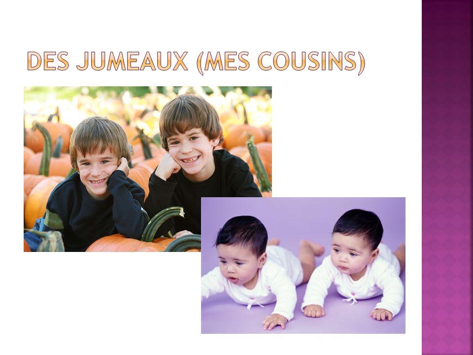 Des jumeaux (mes cousins)