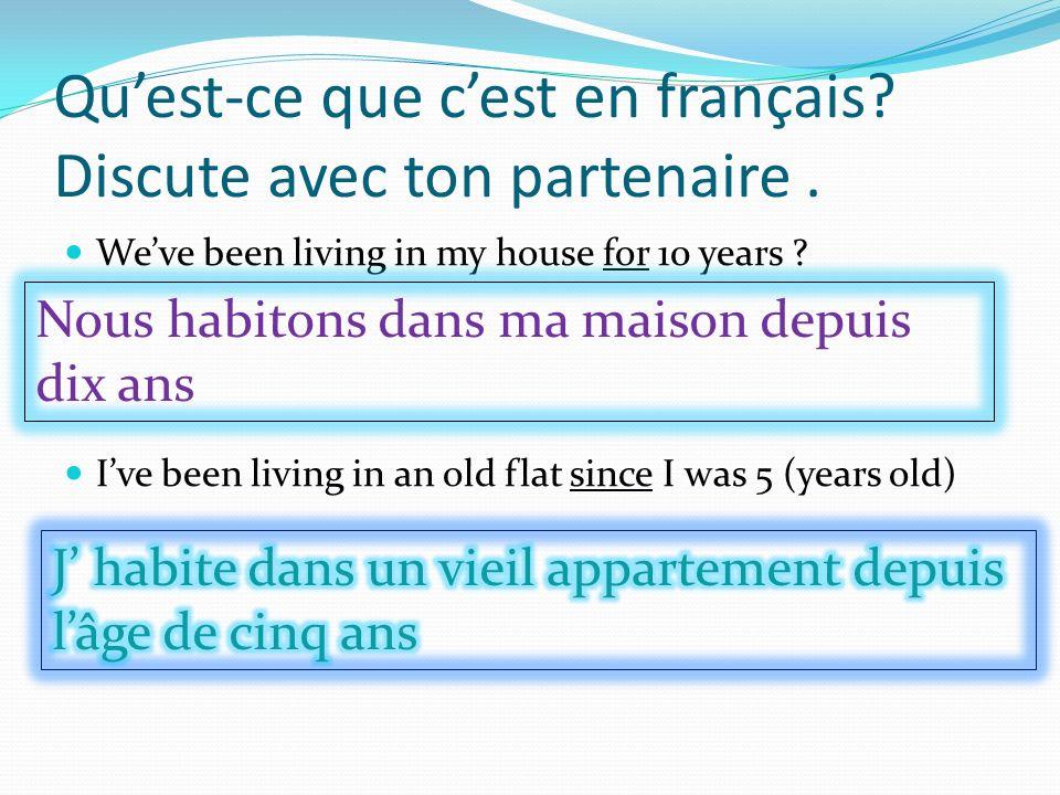Qu'est-ce que c'est en français Discute avec ton partenaire .