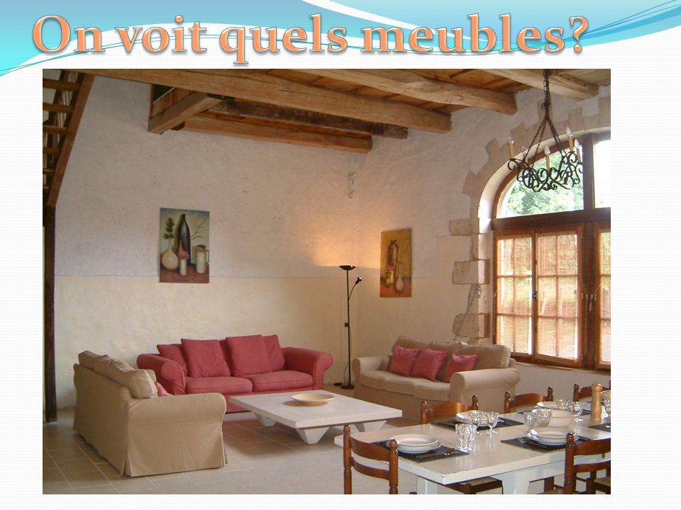 On voit quels meubles discuss what 'meubles' are in this picture…..