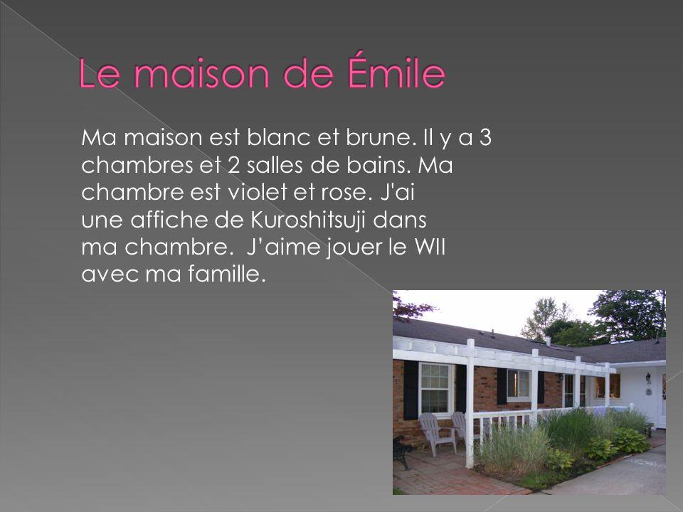 Le maison de Émile