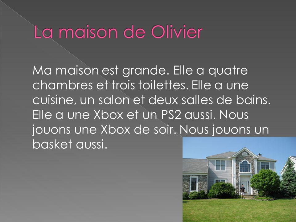 La maison de Olivier