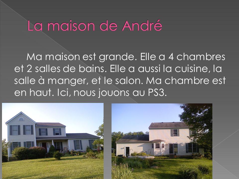 La maison de André