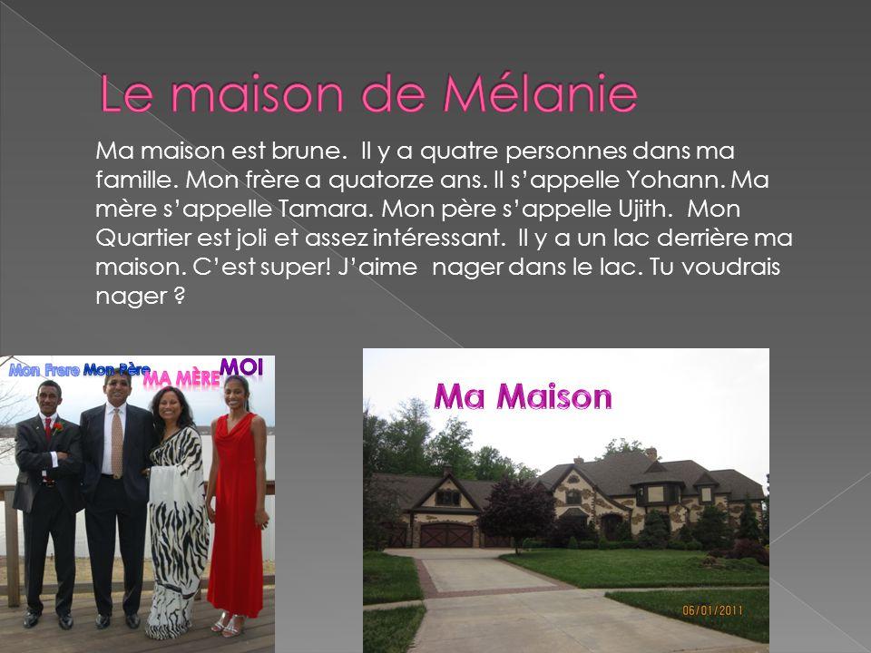Le maison de Mélanie Ma Maison