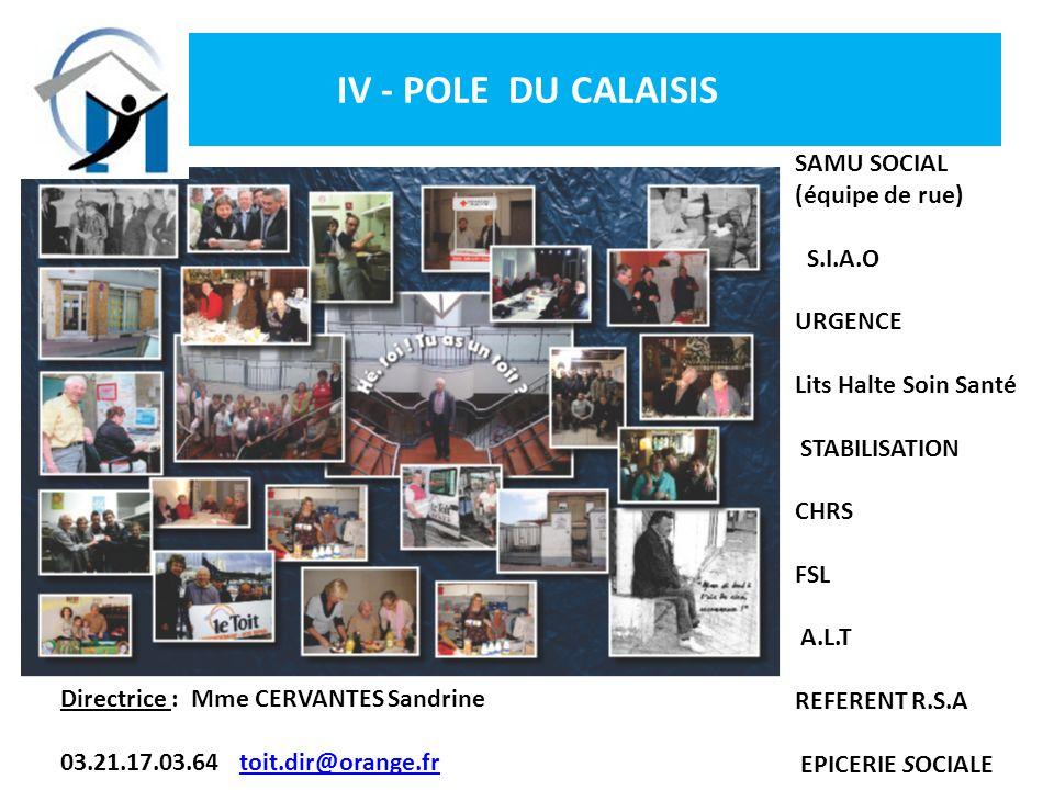 IV - POLE DU CALAISIS SAMU SOCIAL (équipe de rue) S.I.A.O URGENCE
