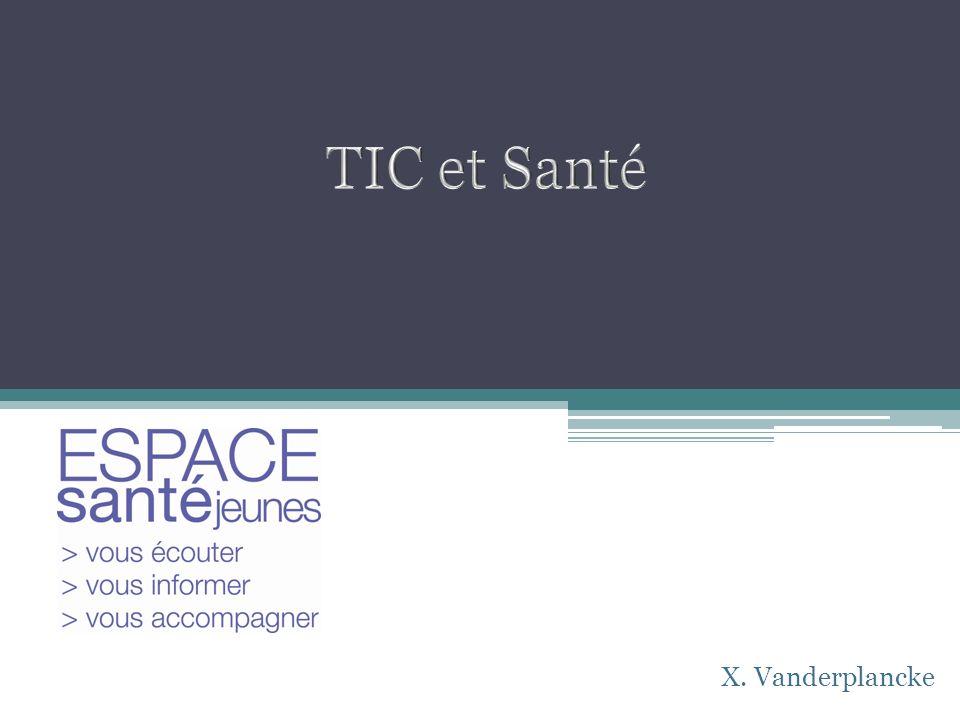 TIC et Santé X. Vanderplancke