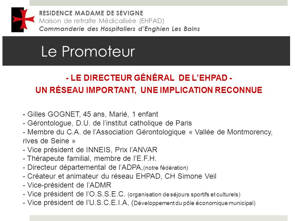 Le Promoteur - LE DIRECTEUR GÉNÉRAL DE L'EHPAD -