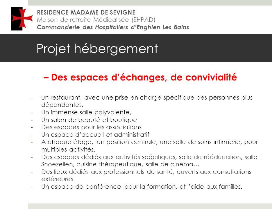 Projet hébergement – Des espaces d'échanges, de convivialité