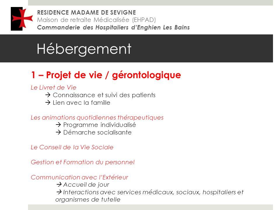 Hébergement 1 – Projet de vie / gérontologique