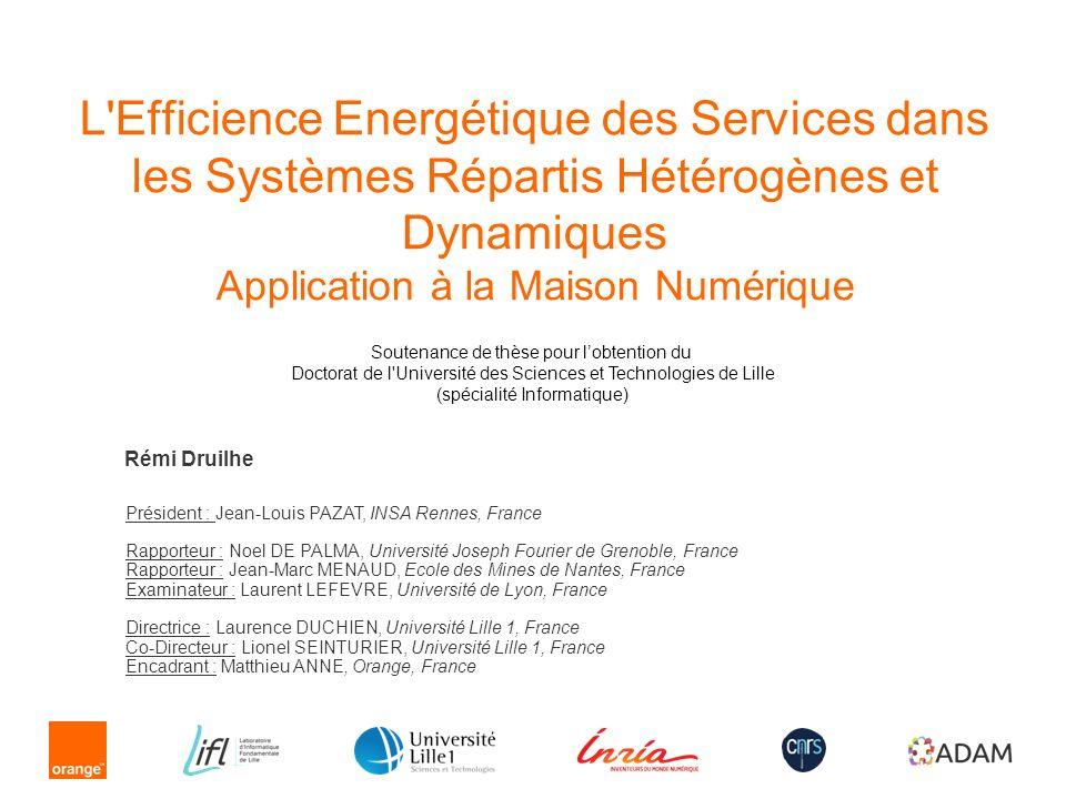 L Efficience Energétique des Services dans les Systèmes Répartis Hétérogènes et Dynamiques Application à la Maison Numérique