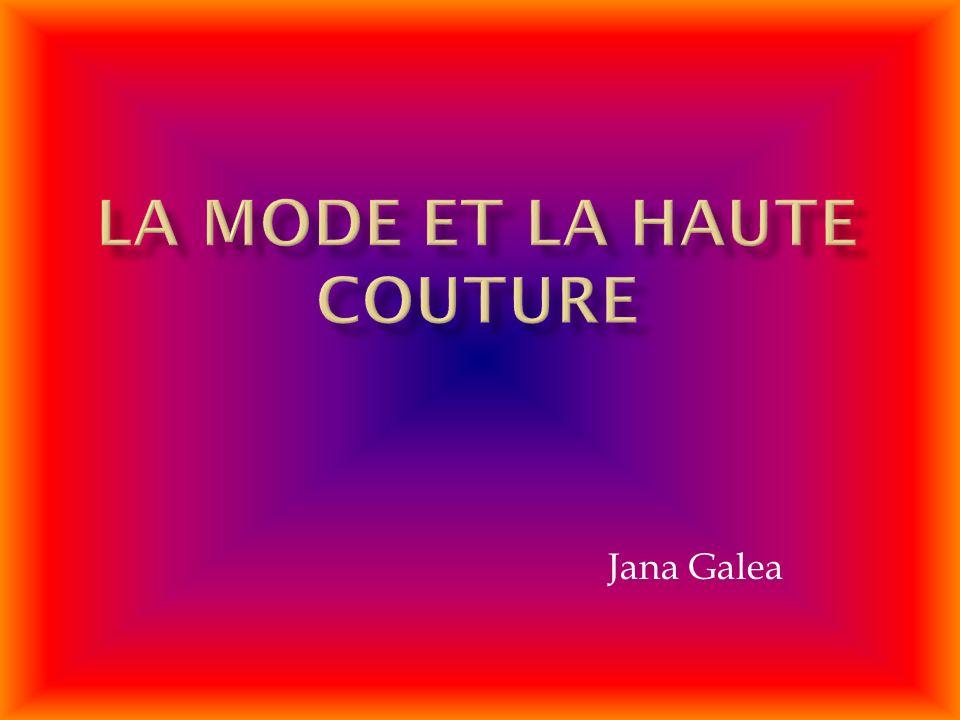 La mode et la haute couture
