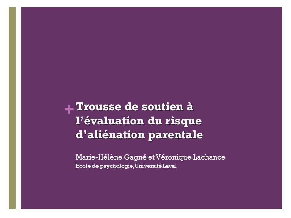 Trousse de soutien à l'évaluation du risque d'aliénation parentale