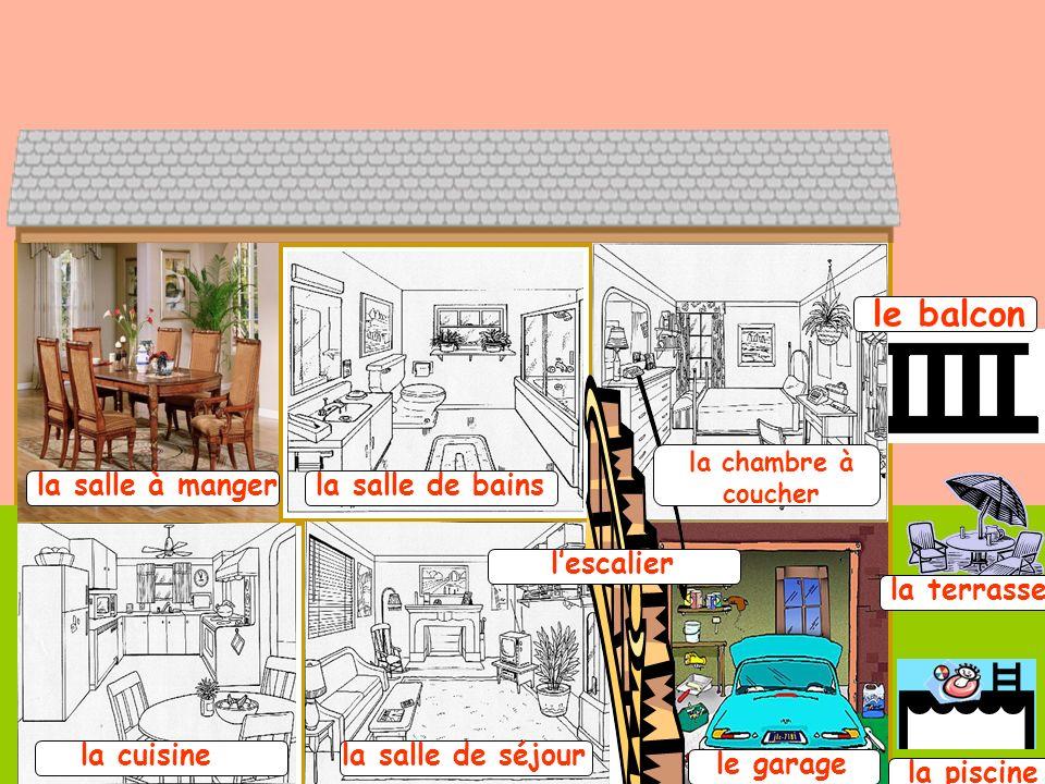 le balcon la salle à manger la salle de bains l'escalier la terrasse