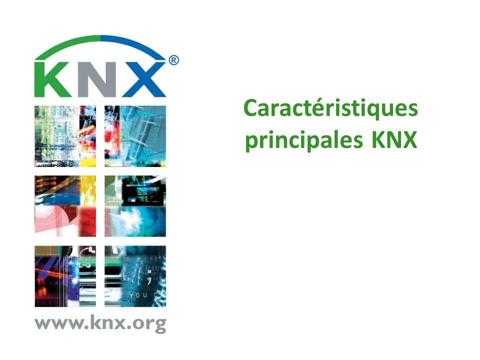 Caractéristiques principales KNX