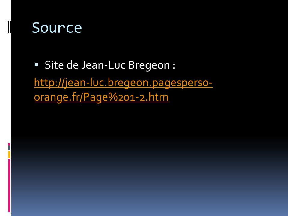Source Site de Jean-Luc Bregeon :