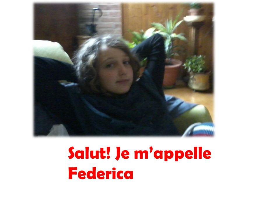 Salut! Je m'appelle Federica
