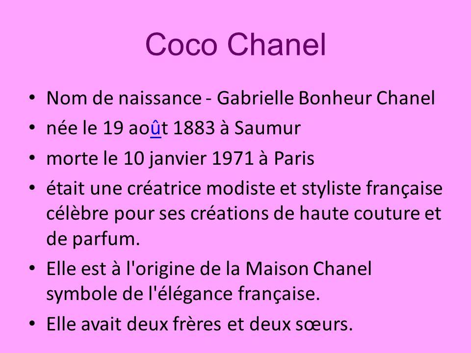 Coco Chanel Nom de naissance - Gabrielle Bonheur Chanel
